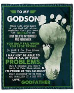 To My Godson From Godfather You Only Fail When You Stop Trying YC1009203CL Fleece Blanket