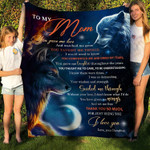 Wolf To My Mom You Gave Me Love YC1009366CL Fleece Blanket