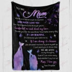To My Mom Its Because Of You YC1009294CL Fleece Blanket
