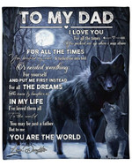 To My Dad From Daughter Wolf YC1009118CL Fleece Blanket