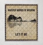 Whisper Words Of Wisdom Quilt Blanket 339