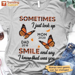 Personalized Some time i just look upmom andđa smile and say i know that was you T-shirt