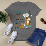 Someday I Will Be An Old Lady With A House Full Of Cats  T-Shirt