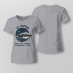 Funny - Go divings. Worst case scenario. A shark kills you Ladies T-shirt