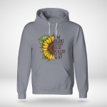 Sun Flower - I'm Blunt Because God Rolled Me That Way Hoodie