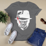 Funny - watchman nothing never end - white T-Shirt