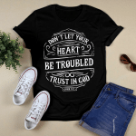 Flat Design_Don't Let Your Heart Be Troubled T-Shirt