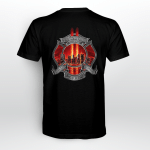 """343 Firefighter - """"We Will Never Forget !"""" Back T-shirt"""