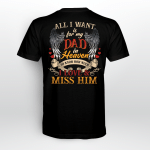 My dad in Heaven H010 T-Shirt