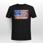 I'll Keep my Freedom Veteran T-Shirt