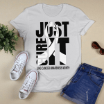 Lung cancer awareness month Just cure it T shirt