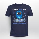 I wear blue for Diabetes awareness T shirt