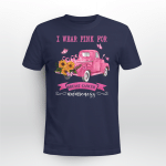 I wear pink for breast cancer T shirt
