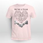 Breast cancer - Wr're a team T shirt
