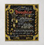 To My Daughter Sunflower 316 Quilt Blanket