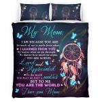 Mom. I Am Because You Are 331 Bedding Set
