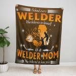 Behind Every Welder Who Believes In Him Self Fleece Blanket 338
