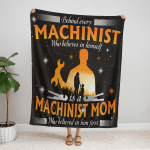 Behind Every Machinist Who Believes In Him Fleece Blanket 337