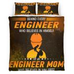 Behind Every Engineer Who Believes In Him Self Bedding Set 336