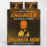 Behind Every Engineer Who Believes In Him Self Quilt Bed Set 336