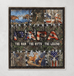 Papa. The Man, The Myth, The Legend. Deer Hunting 418 Quilt Blanket