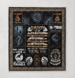 Daddy, You Are My Favoutite Viking Dad 440 Quilt Blanket