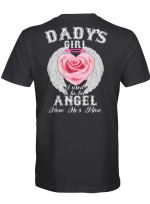 Dady's girl. I used to be his Angel. Now he is mine 2 T shirt