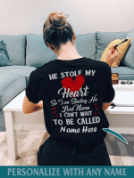 Personalized He stole my heart T shirt