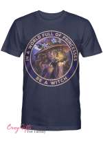 Wicca In a world Full Of Princesses Be A Witch W03 T shirt