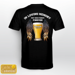 In Loving Memory Best Beer Friends Forever T shirt