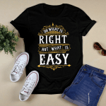 What is Right T shirt