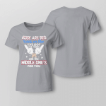 Funny - The Middle One's For You 3 Ladies T shirt