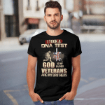 I Took A DNA Test - Veterans Are My Brothers T shirt
