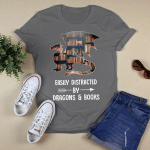 Easily Distrasted By Dragons & Books T shirt