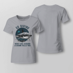Funny - Go divings. Worst case scenario. A shark kills you Ladies T shirt