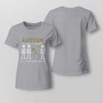 Autism. It's not a disability Ladies T shirt