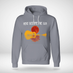 Guitar - Here Be Come The Sun Hoodie