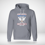 Funny - The Middle One's For You 3 Hoodie