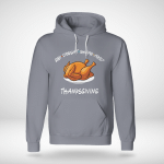 Joey Doesn't Share Food - Thanksgiving Day Hoodie