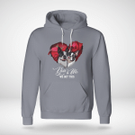 Dogs - You And Me. We Got This Hoodie