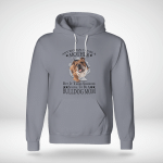 Any woman can be a mother. But it takes someone bulldog mom Hoodie