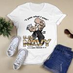 I yam what i yam U.S Navy T shirt