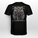 He who kneels before god T shirt