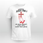 God - Jesus and I T shirt