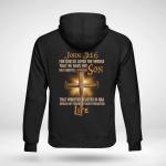 For god so loved T shirt