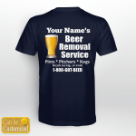 Beer Removal Service Back Print T shirt