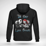 Halloween Jack and sally - Till our last breath T shirt