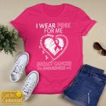 BC - I wear pink for me custom T shirt