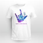 Suicide awareness - Love T shirt