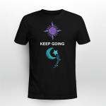 Suicide awareness - Keep going T shirt